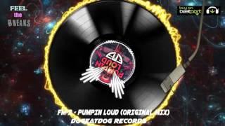 FM-3 - Pumpin Loud (Original Mix)