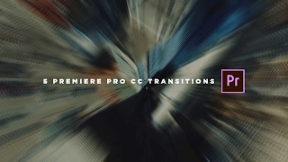 5 Cool Adobe Premiere Pro CC Transitions | Transition Pack 1
