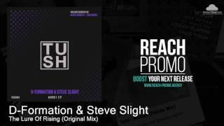 TUSH004 D-Formation & Steve Slight - The Lure Of Rising (Original Mix) [Progressive House]