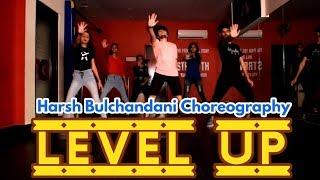 Level Up - Ciara | Dance Cover by Harsh Bulchandani