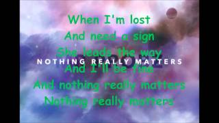 Mr Probz  - Nothing Really Matters (LYRICS)