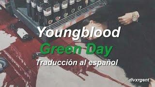 ☠ Youngblood || Green Day [Traducción al español] ☠