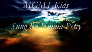 MGMT Kids acoustic cover - Sung by Emma Petty