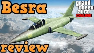 GTA online guides - Besra review
