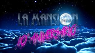 10º ANIVERSARIO LA MANSION BARCELONA