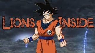 Lions Inside || Dragon Ball [AMV]