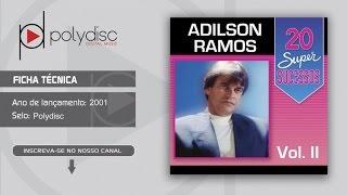 Adilson Ramos Vol.2 - 20 Super Sucessos - Seguindo Você