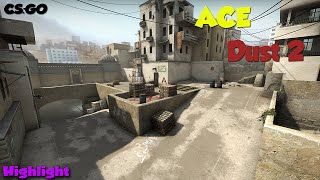 CS:GO - ACE! [DUST2]