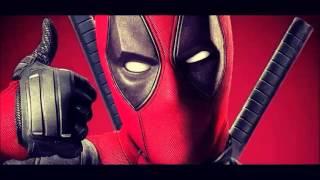 Deadpool Trailer Theme Song