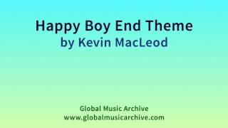 Happy Boy End Theme - Kevin MacLeod (Royalty-Free Music) (incompetech.com)