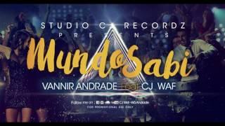 VANNIR ANDARDE  - MUNDO SABI - Feat CJ WAF 2017