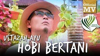 Khalifah - Ustazah Ayu Hobi Bertani (Official Music Video) (Jabatan Pertanian Malaysia) width=