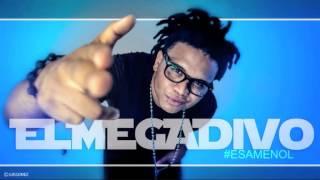 El Megadivo - Esa Menol (Prod. by L Protagoniita & Nostick) (2013)