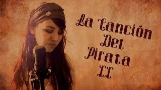 La Canción del Pirata (Parte II - El Yugo del Esclavo) - Tierra Santa Cover