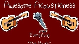 The Hooch - Everything cover - Awesome Acousticness
