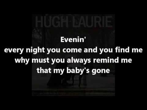 hugh-laurie-evenin-with-lyrics-housevids2012