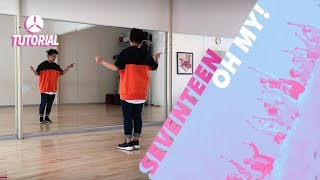 [TUTORIAL] SEVENTEEN(세븐틴) - Oh My! (어쩌나) | Dance Tutorial by 2KSQUAD width=