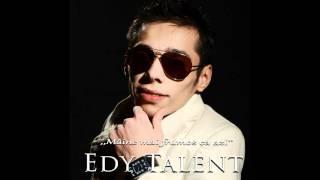 Edy Talent - Beau de suparare