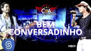 Conrado e Aleksandro - Bem Conversadinho [DVD AO VIVO EM CURITIBA] (Áudio Oficial)
