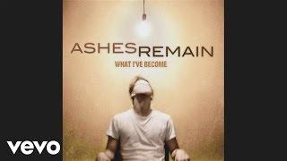 Ashes Remain - I Won't Run Away