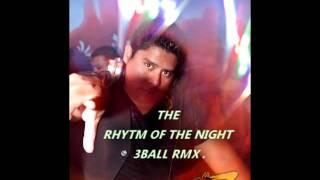 Rhythm of the night triball rmx
