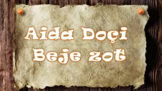 Aida Doci   Beje zot