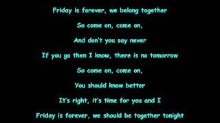 Friday is Forever- We the Kings (Lyrics)