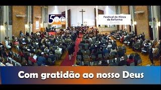 COM GRATIDÃO AO NOSSO DEUS