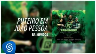 Raimundos - Puteiro em João Pessoa (Acústico) [Áudio Oficial]