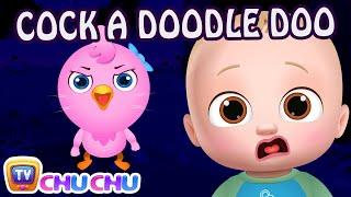 Cock-a-Doodle-Doo - ChuChu TV Nursery Rhymes & Kids Songs