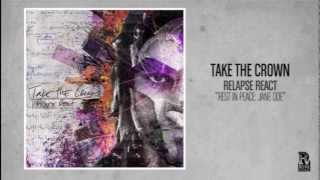 Take the Crown - Rest In Peace Jane Doe