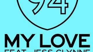 Route 94 - My Love Feat. Jess Glynne (Steven Bain Remix)