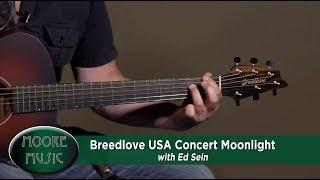 Demo of Breedlove USA Concert Moonlight Acoustic Guitar