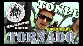"""TONI-L """"Tornado"""" 2013 (Official Video) HD"""