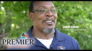 Patient Perspective: Larry Evans