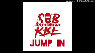 JuneOnnaBeat X SOB x RBE X Nef The Pharaoh Type Beat (Jump In)
