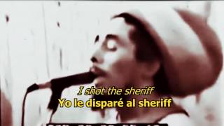 I shot the sheriff - Bob Marley (ESPAÑOL/ENGLISH)