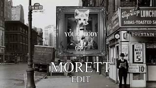 CAT DEALERS   YOUR BODY (MORETT EDIT)
