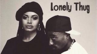 2PAC - LONELY THUG HQ | 2016