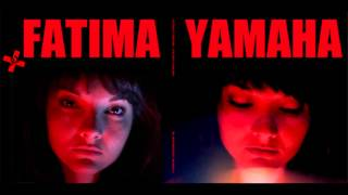 Fatima Yamaha - To Do Two