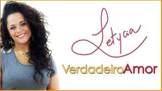 Letycia - Na Calada (Álbum #VerdadeiroAmor) [Áudio Oficial]