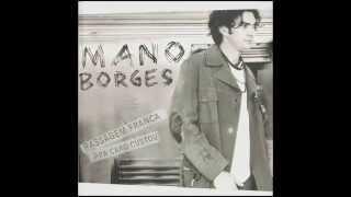 Mano Borges feat. Zeca Baleiro - Os Nós (Passagem Franca Pra Caro Custou)