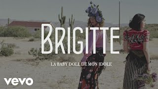 Brigitte - La baby doll de mon idole (audio + paroles)