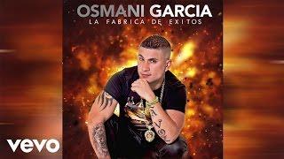 Osmani Garcia - Pan Con Amor y Refresco (Audio Only)