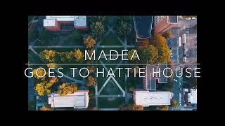 Madea Goes to Hattie house PARODY