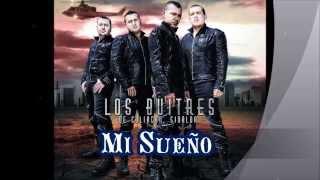 Los Buitres de Culiacan - Mi Sueño 2014 HD audio