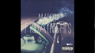 Marco-Friday Night$