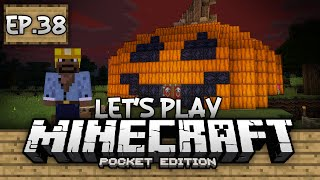 Survival Let's Play Ep. 38 - A Minecraft Halloween!!! - Minecraft PE (Pocket Edition)