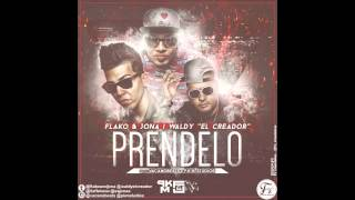 "Flako & Jona | Waldy ""El Creador"" -Prendelo- (Mp3 + DOWNLOAD LINK)"