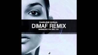 Charlene Soraia - Whenever You Will Go (Dimaf Remix)[Bachata]